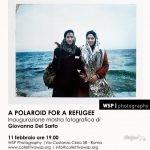A Polaroid for a refugee: una mostra fotografica di Giovanna Del Sarto a Roma